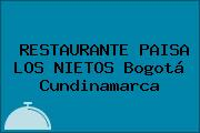 RESTAURANTE PAISA LOS NIETOS Bogotá Cundinamarca
