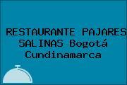 RESTAURANTE PAJARES SALINAS Bogotá Cundinamarca