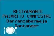 RESTAURANTE PAJARITO CAMPESTRE Barrancabermeja Santander