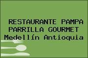 RESTAURANTE PAMPA PARRILLA GOURMET Medellín Antioquia