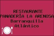 RESTAURANTE PANADERÍA LA ARENOSA Barranquilla Atlántico