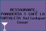 RESTAURANTE, PANADERÍA Y CAFÉ LA TARTALETA Valledupar Cesar