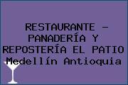 RESTAURANTE - PANADERÍA Y REPOSTERÍA EL PATIO Medellín Antioquia