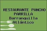 RESTAURANTE PANCHO PARRILLA Barranquilla Atlántico