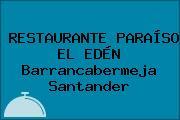 RESTAURANTE PARAÍSO EL EDÉN Barrancabermeja Santander
