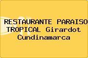 RESTAURANTE PARAISO TROPICAL Girardot Cundinamarca