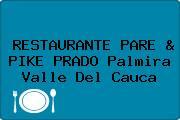 RESTAURANTE PARE & PIKE PRADO Palmira Valle Del Cauca