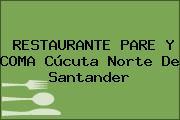 RESTAURANTE PARE Y COMA Cúcuta Norte De Santander