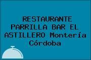 RESTAURANTE PARRILLA BAR EL ASTILLERO Montería Córdoba