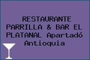 RESTAURANTE PARRILLA & BAR EL PLATANAL Apartadó Antioquia