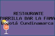 RESTAURANTE PARRILLA BAR LA FAMA Bogotá Cundinamarca