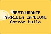 RESTAURANTE PARRILLA CAPELONE Garzón Huila