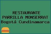 RESTAURANTE PARRILLA MONSERRAT Bogotá Cundinamarca