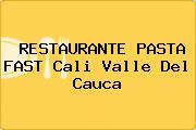 RESTAURANTE PASTA FAST Cali Valle Del Cauca