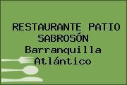 RESTAURANTE PATIO SABROSÓN Barranquilla Atlántico