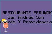 RESTAURANTE PERUWOK San Andrés San Andrés Y Providencia
