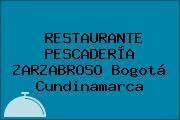 RESTAURANTE PESCADERÍA ZARZABROSO Bogotá Cundinamarca