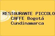 RESTAURANTE PICCOLO CAFFE Bogotá Cundinamarca