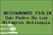 RESTAURANTE PIOLIN San Pedro De Los Milagros Antioquia