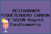 RESTAURANTE PIQUETEADERO CARBON Y SAZON Bogotá Cundinamarca