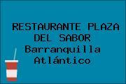 RESTAURANTE PLAZA DEL SABOR Barranquilla Atlántico