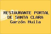 RESTAURANTE PORTAL DE SANTA CLARA Garzón Huila