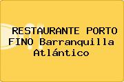 RESTAURANTE PORTO FINO Barranquilla Atlántico