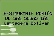 RESTAURANTE PORTÓN DE SAN SEBASTIÁN Cartagena Bolívar