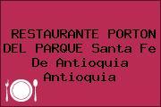 RESTAURANTE PORTON DEL PARQUE Santa Fe De Antioquia Antioquia