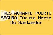 RESTAURANTE PUERTO SEGURO Cúcuta Norte De Santander