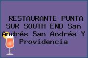 RESTAURANTE PUNTA SUR SOUTH END San Andrés San Andrés Y Providencia