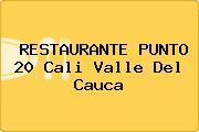 RESTAURANTE PUNTO 20 Cali Valle Del Cauca