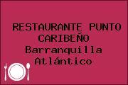 RESTAURANTE PUNTO CARIBEÑO Barranquilla Atlántico