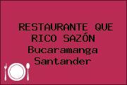 RESTAURANTE QUE RICO SAZÓN Bucaramanga Santander