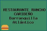 RESTAURANTE RANCHO CARIBEÑO Barranquilla Atlántico