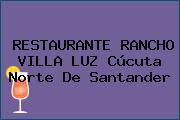 RESTAURANTE RANCHO VILLA LUZ Cúcuta Norte De Santander