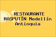 RESTAURANTE RASPUTÍN Medellín Antioquia