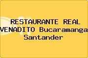 RESTAURANTE REAL VENADITO Bucaramanga Santander