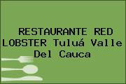 RESTAURANTE RED LOBSTER Tuluá Valle Del Cauca