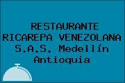 RESTAURANTE RICAREPA VENEZOLANA S.A.S. Medellín Antioquia