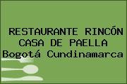 RESTAURANTE RINCÓN CASA DE PAELLA Bogotá Cundinamarca