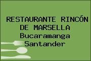 RESTAURANTE RINCÓN DE MARSELLA Bucaramanga Santander