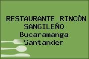 RESTAURANTE RINCÓN SANGILEÑO Bucaramanga Santander