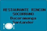 RESTAURANTE RINCON SOCORRANO Bucaramanga Santander