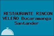 RESTAURANTE RINCON VELEÑO Bucaramanga Santander