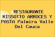 RESTAURANTE RISSOTTO ARROCES Y PASTA Palmira Valle Del Cauca