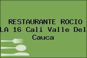 RESTAURANTE ROCIO LA 16 Cali Valle Del Cauca