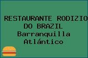 RESTAURANTE RODIZIO DO BRAZIL Barranquilla Atlántico