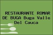 RESTAURANTE ROMAR DE BUGA Buga Valle Del Cauca