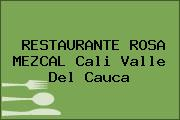 RESTAURANTE ROSA MEZCAL Cali Valle Del Cauca